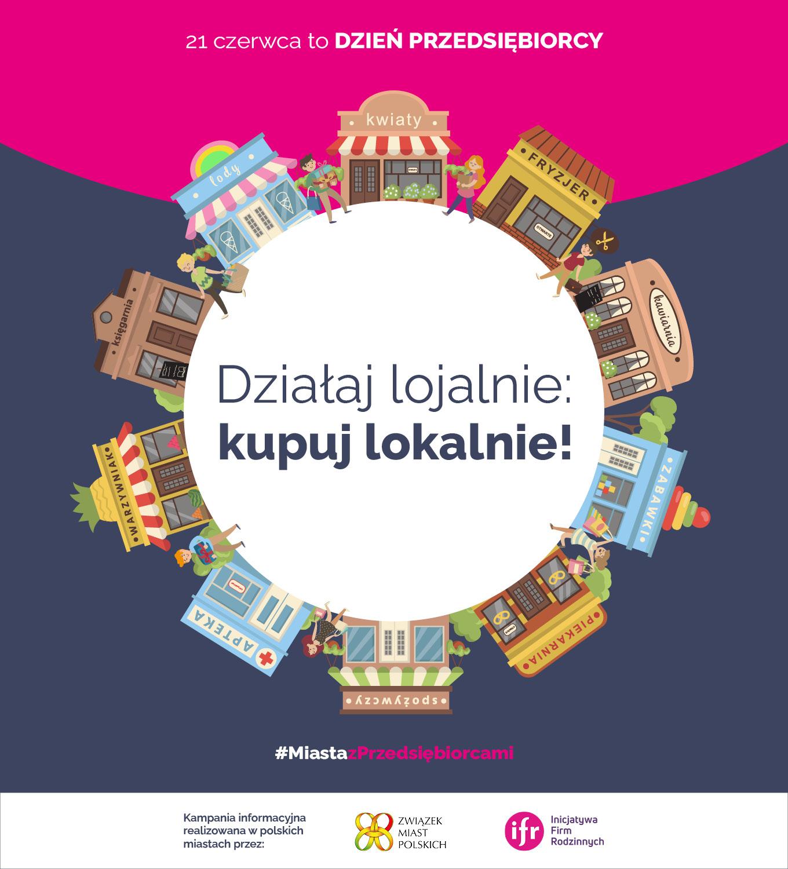 Plakat z grafiką i tekstem promujący akcję Działaj lojalnie Kupuj lokalnie.
